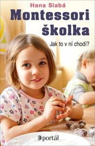 Montessori školka / Hana Slabá